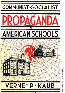 Verne P. Kaub: Communist-Socialist Propaganda in American Schools